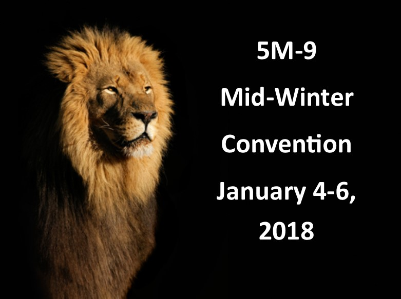 Click here for information on the 2018 5M-9 Mid-Winter Convention Nurturing the Growth of Lions