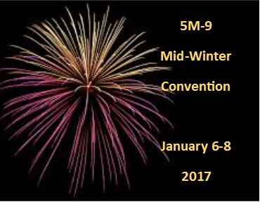 Please click here for information on the 2017 5M-9 Mid-Winter Convention January 6-8, 2017