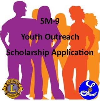 The 5M-9 Lions Youth Outreach Scholarship is availble by following this link